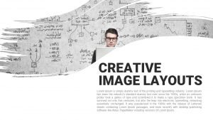 Creative Image Layouts Template for PowerPoint & Keynote