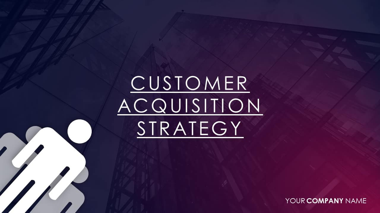 customer acquisition strategy template for powerpoint