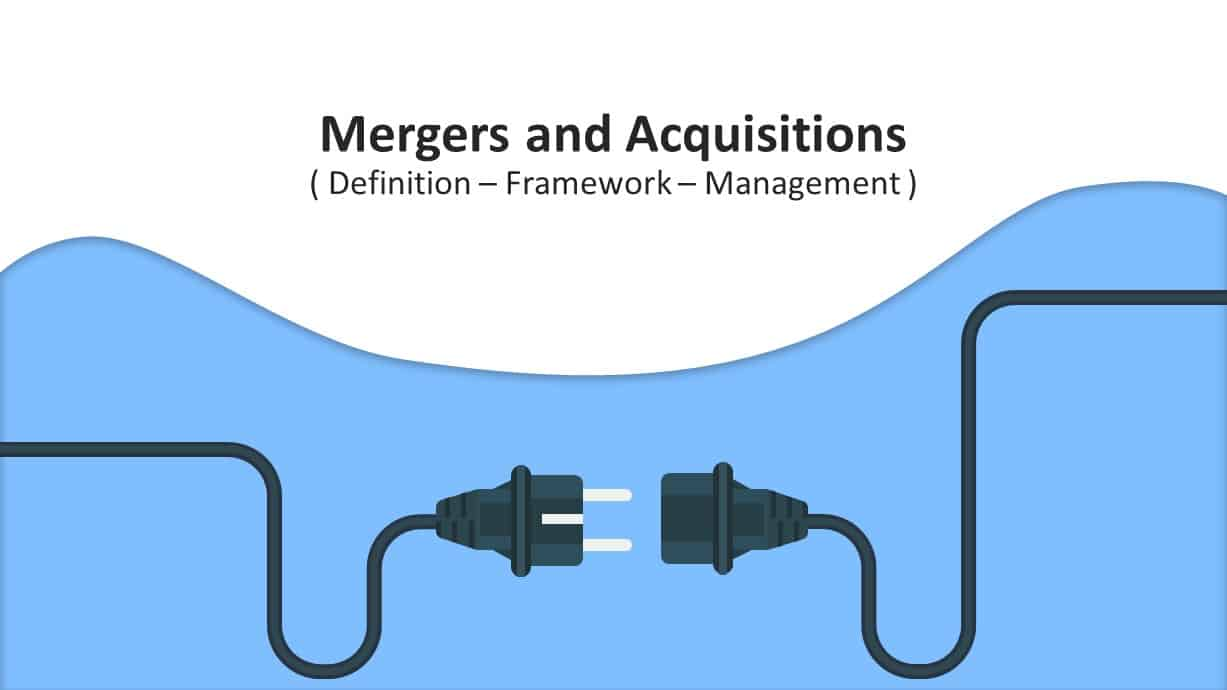 Mergers and Acquisitions PowerPoint Template Definition Framework Management