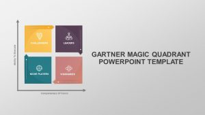 Gartner Magic Quadrant PowerPoint Template