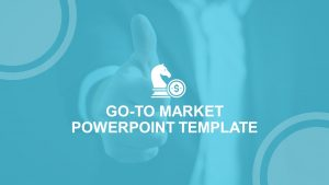 Go To Market PowerPoint Template