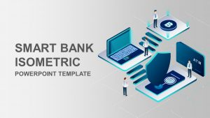 Smart Bank Isometric PowerPoint Template
